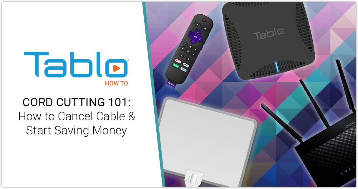 Tablo Cord Cutting 101 2020