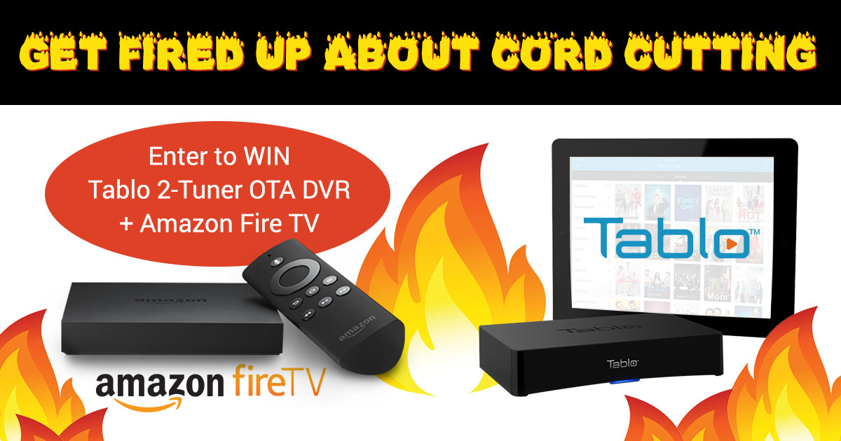 Get Fired Up About Cordcutting Giveaway