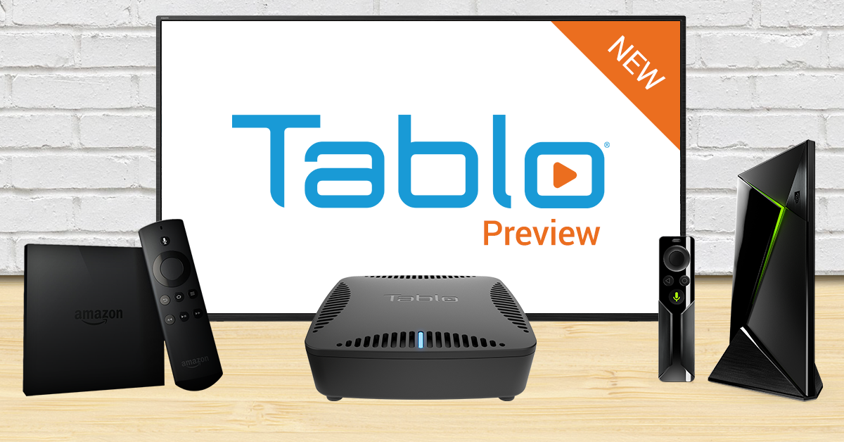 Introducing the new 'Preview' Tablo App for Amazon Fire TV & Android