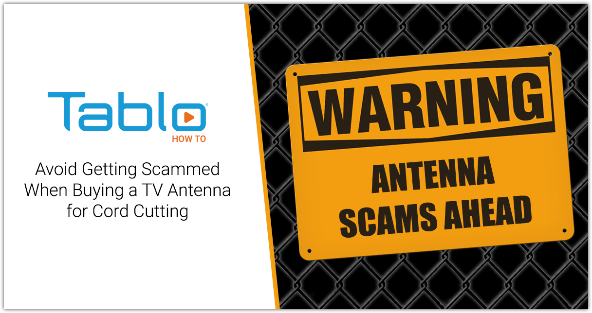 How to Avoid Getting Scammed When Buying a TV Antenna for Cord Cutting