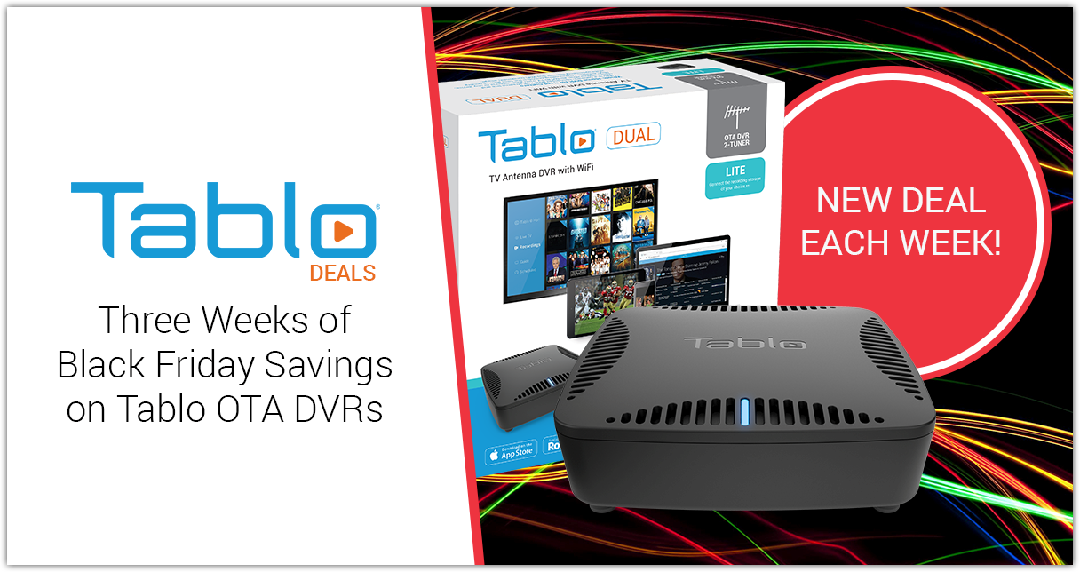 Tablo Black Friday Savings Weeks