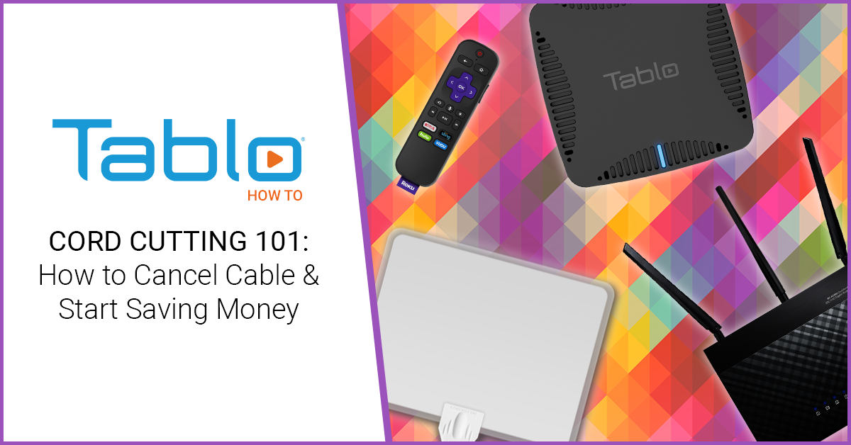 tablo cord cutting 101 2019