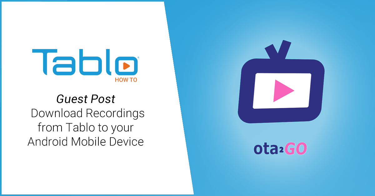 ota2go app for Tablo DVRs