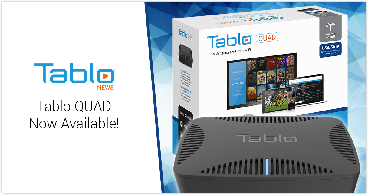 Tablo QUAD now available