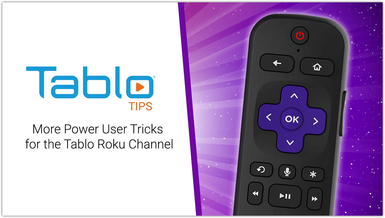 Tablo Roku Power User Tricks