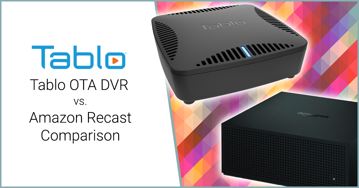 tablo vs. amazon recast ota dvr comparison